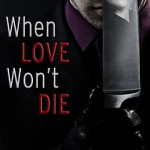 Jacqueline McMahon – When Love Won't Die