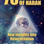 Haran – 75 Lives of Haran – New Insights into Reincarnation