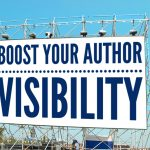 3 Proven Ways To Boost Your Author Profile