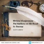 Writers' Conferences Put Authors on the Road to Success